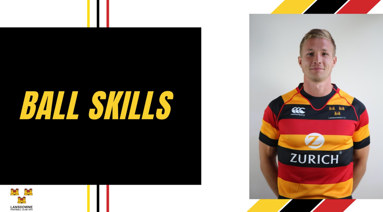 Balls Skills Basic Rugby With Will Matthews Lansdowne FC
