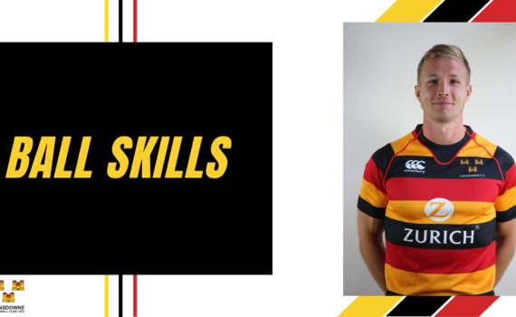Balls Skills Basic Rugby With Will Matthews Lansdowne FC